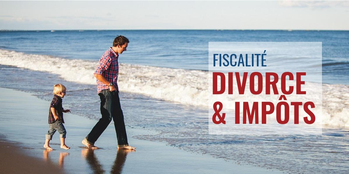 Divorce Et Impots Que Faut Il Declarer Dans Sa Declaration D Ir