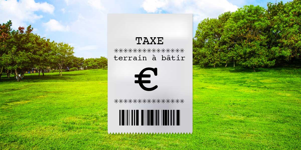 Taxation Tous Azimuts Sur Le Terrain A Batir Magazine Des Notaires