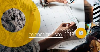 infographie calendrier fiscal 2019