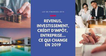 Loi de finances 2019, ce qui change