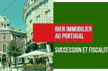 succession et fiscalité au Portugal