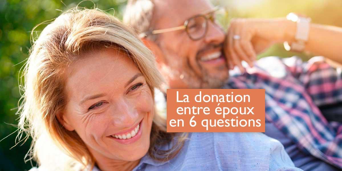 tout savoir sur la donation entre époux