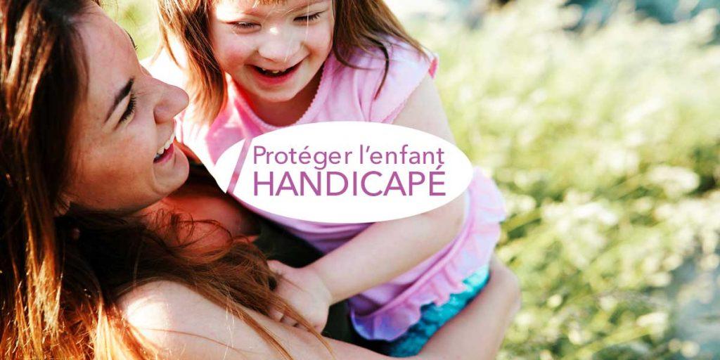 Protection de l'enfant handicapé