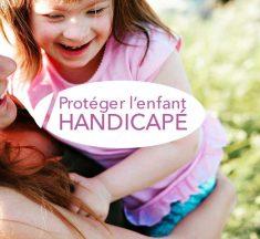 Stratégie pour protéger l'enfant handicapé