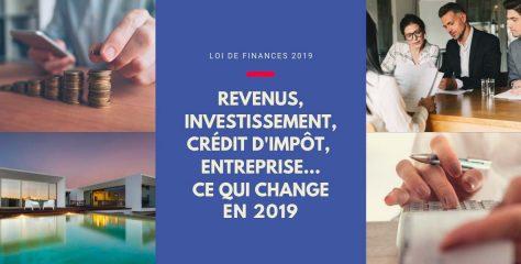 Revenus, investissement, crédit d'impôt, entreprise… Ce qui change en 2019