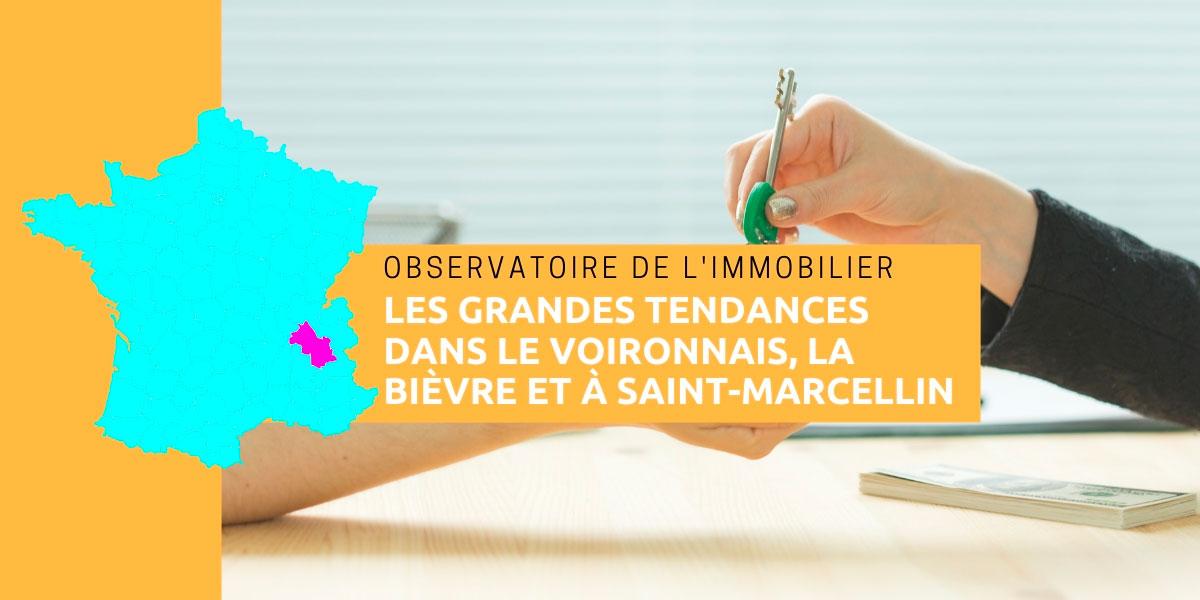 Observatoire de l'immobilier, les grandes tendances dans le voironnais, la Bièvre et à Saint-Marcellin en 2018