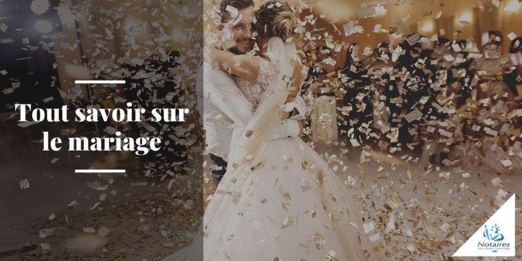 tout savoir sur le mariage