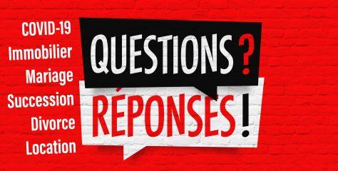 Covid 19 – immobilier, mariage, succession, divorce…quelles suites ?